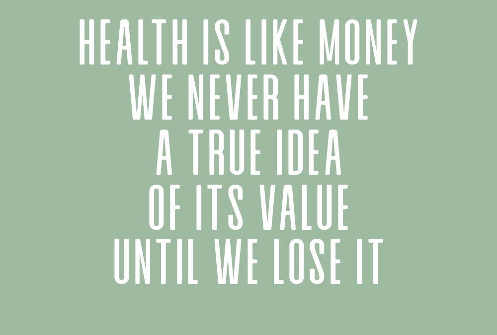 Blog je gezondheid is je grootste goed
