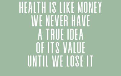 Je gezondheid is je grootste goed